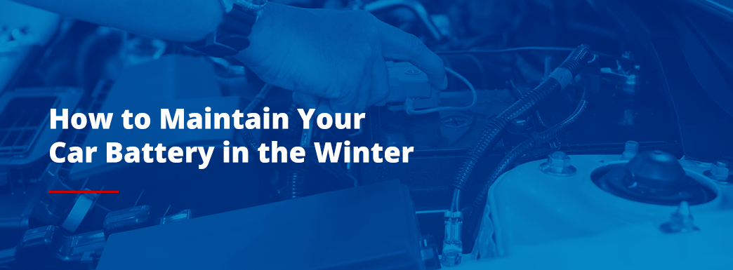 How to maintain your car battery in the winter