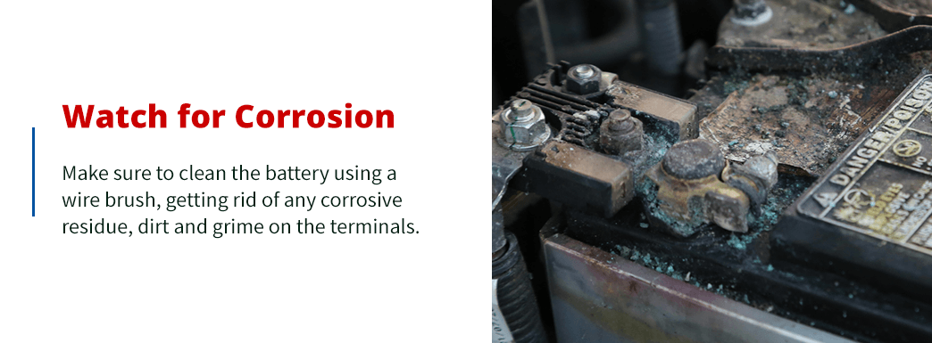 Watch for battery corrosion