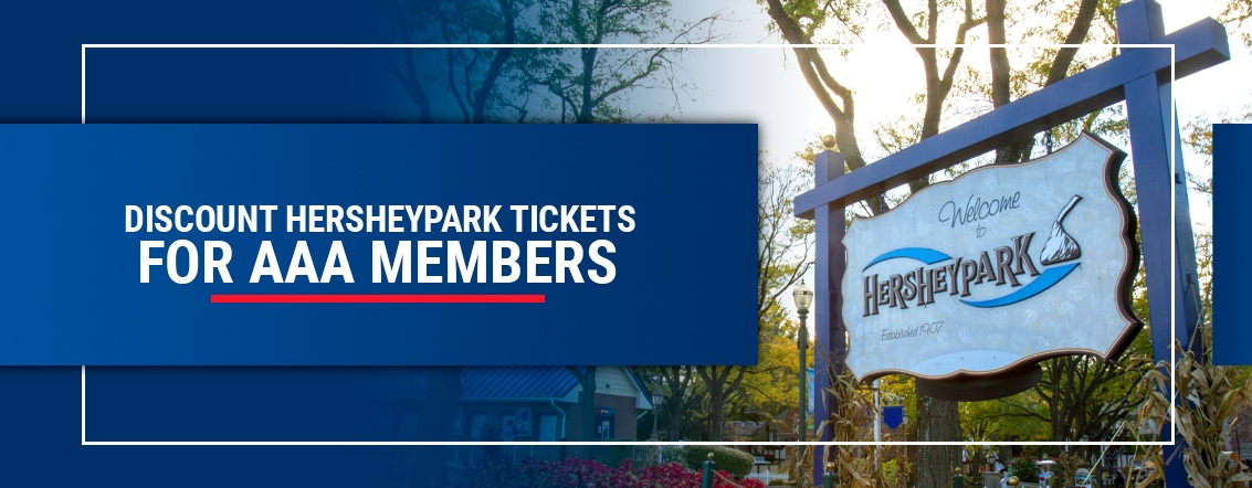Discount Hershey Park tickets for AAA members