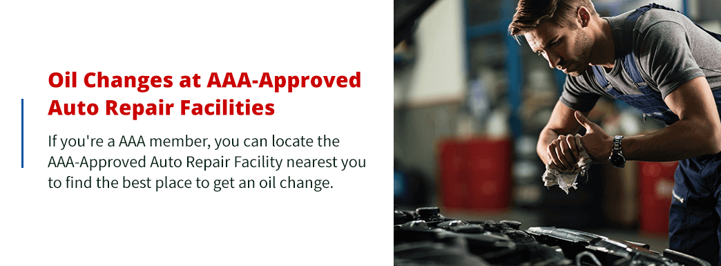 Oil Changes at AAA Approved Auto Repair Facilities